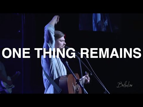 One Thing Remains | Cory Asbury | Bethel Church