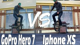 GoPro Hero 7 VS Iphone XS  |  4K