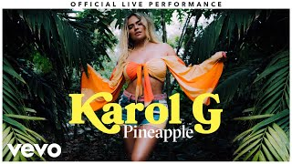 "Karol G - ""Pineapple"" Official Live Performance 