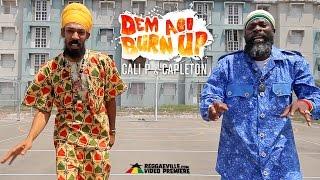 Cali P feat. Capleton - Dem Ago Burn Up   2016