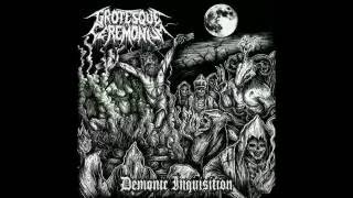 GROTESQUE CEREMONIUM - Defiled Spirits Of Unholy Torments (audio)