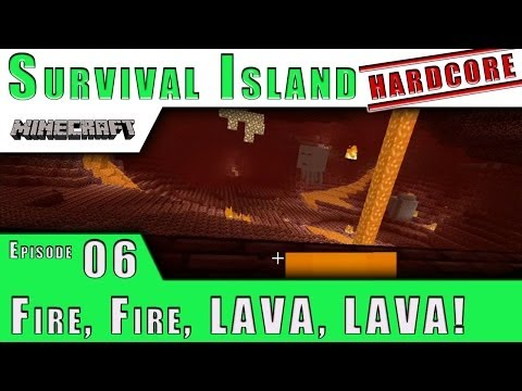 Minecraft Xbox TU15 :: Fire, Fire, LAVA, LAVA! :: Hardcore Survival Island E6