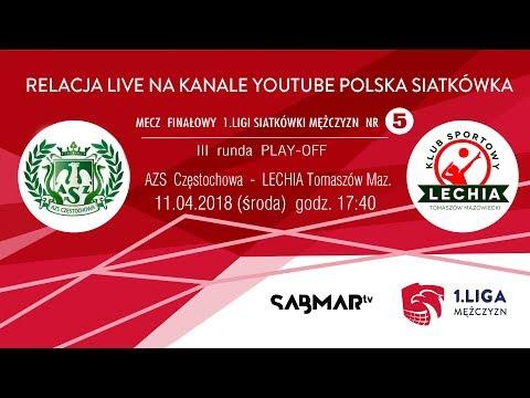 FINAŁ I Ligi Siatkówki Mężczyzn 2018 AZS Częstochowa  -  LECHIA Tomaszów Maz. - Mecz Nr 5