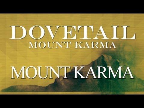 Dovetail - Mount Karma (Official Audio)