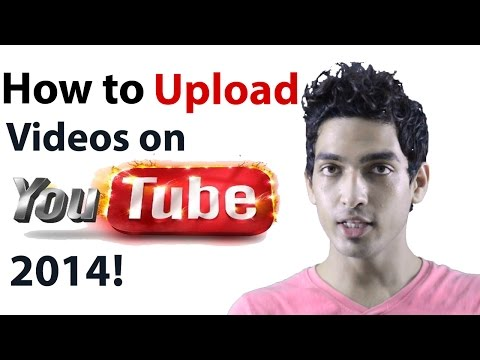 Upload Video to Youtube- How to upload video to youtube 2014