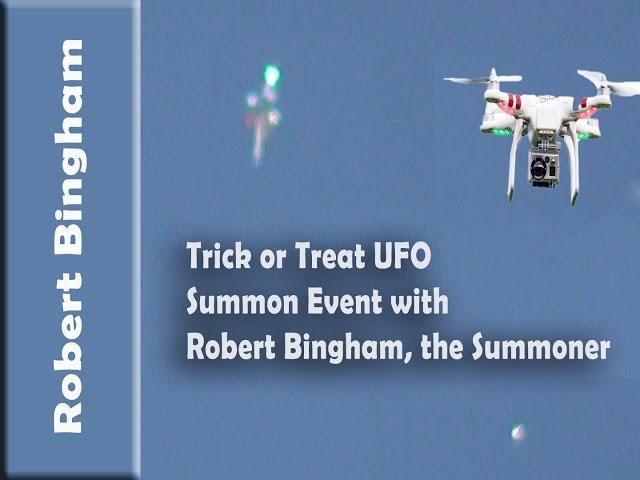 Trick or Treat UFO Summon Event with Robert Bingham
