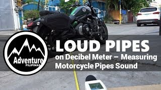 Loud Pipes Decibel Meter