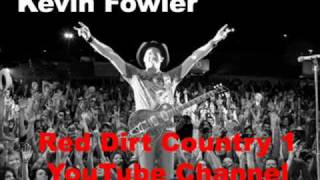 Watch Kevin Fowler Loose Loud And Crazy video