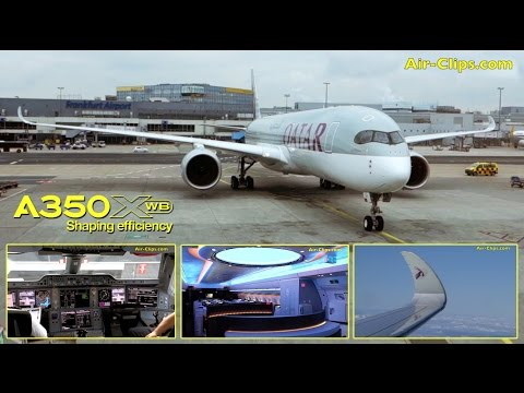 Qatar Airways Airbus A350-900 XWB Business Class flight + Cockpit! [AirClips full flight series]