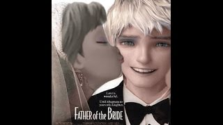 The Frost Family- Father of the Bride AU