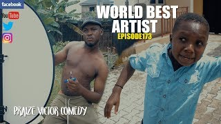 WORLD BEST  ARTIST episode173  (PRAIZE VICTOR COMEDY)