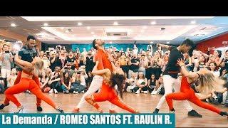 La Demanda / Romeo Santos Ft. Raulin / Marco Y Sara , Ronald Y Alba , Gaby Y Estefy Top Bachata !