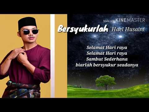 Download Hael husaini - Bersyukur Seadanya Mp4 baru