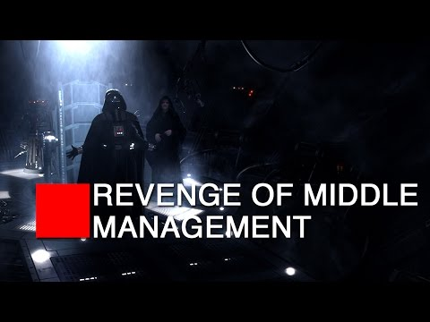 STAR WARS EP 3: Revenge of Middle Management