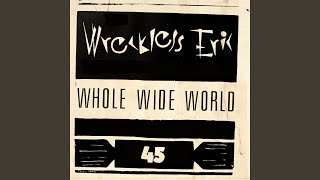Whole Wide World Alternative