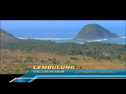 Catur Arum - Lembulung - [Official Video]