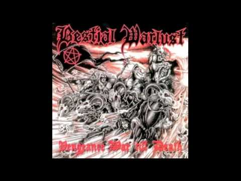 Bestial Warlust - Vengeance War 'till Death (Full Album)