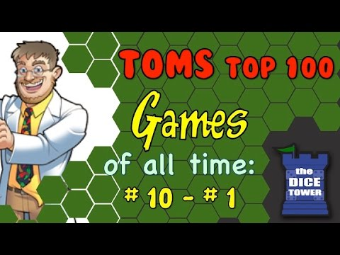 Tom Vasel's Top 100 Games of all Time: # 10 - # 1