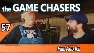 The Game Chasers Ep 57  - Fire And Ice