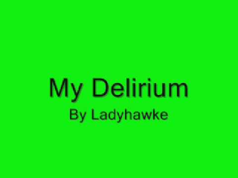 My Delirium - Ladyhawke (Lyrics)