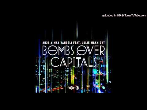 AN21 & Max Vangeli - Bombs Over Capitals