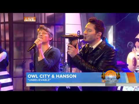 Owl City - Unbelievable (feat. Hanson) (Live in The Today Show)