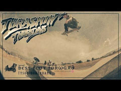 Tyson Bowerbank - Thrashin' Thursdays
