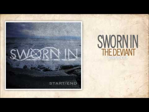 Sworn In - The Deviant