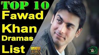 Top 10 Fawad Khan Drama Serials List