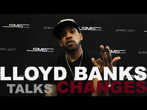 Lloyd Banks Talks 'Changes'