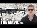 6 Tips to Maximize the Mavic Pro