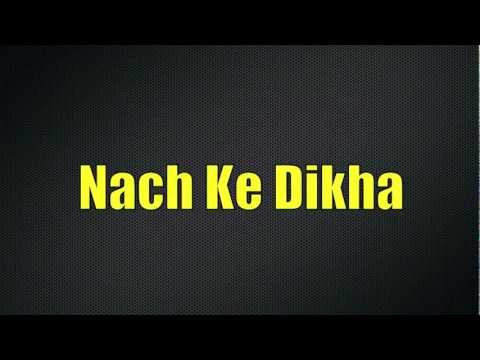 Nach Ke Dikha 2012 Promo video