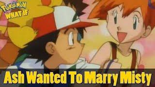 Pokemon WHAT IF - Ash Married Misty (Season 2 Episode 3)(Feat BlackTarzan)