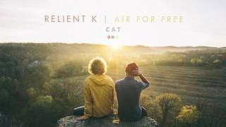 Relient K Cat Official Audio Stream