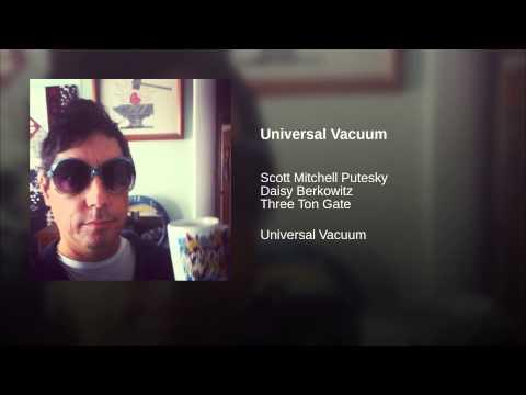 Universal Vacuum