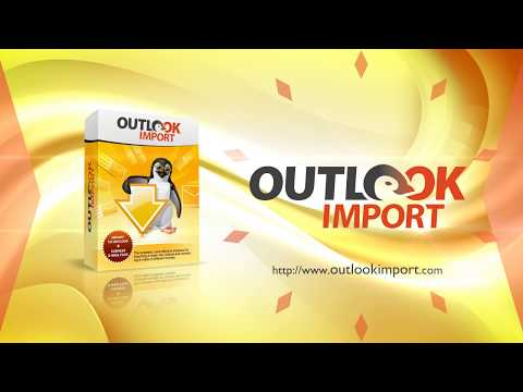 Outlook Import Wizard: Save Time and Efforts Importing E-Mails into Microsoft Outlook