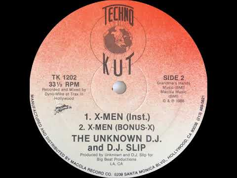 The Unknown D.J. And D.J. Slip As The X-Men - The X-Men (Bonus-X)(Techno Kut Records 1988).mp4