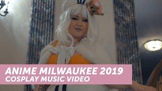 Anime Milwaukee 2019 Cosplay Music Video
