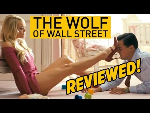 The Wolf Of Wall Street - Reviewed!