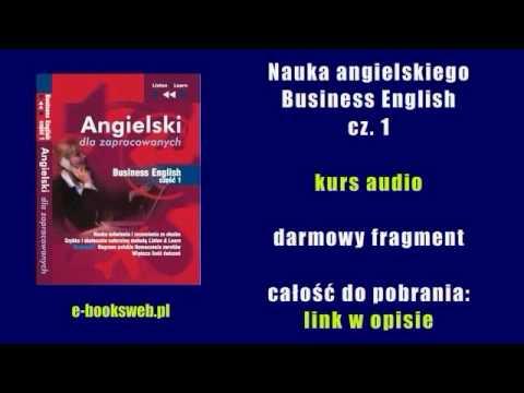 Nauka Angielskiego - Business English Cz. 1 - Kurs Audio