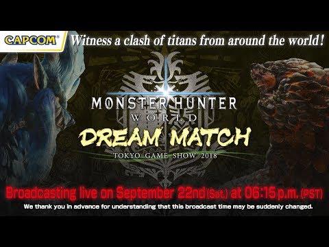 MONSTER HUNTER: WORLD - DREAM MATCH at TGS 2018