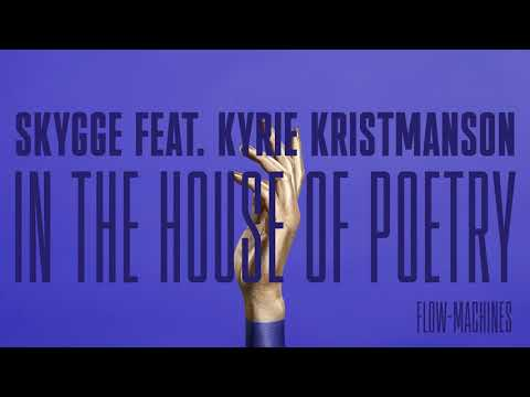 SKYGGE feat. Kyrie Kristmanson - In the House of Poetry (AUDIO)