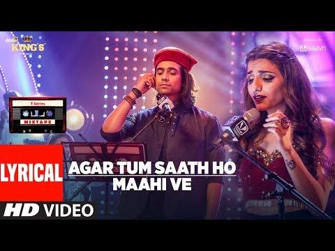 T-Series Mixtape: Agar Tum Saath Ho Maahi Ve Lyrical Video l Jubin Nautiyal   Prakriti Kakar