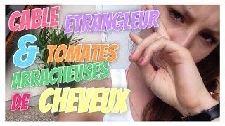 🌈 Cable étrangleur & Tomates Arracheuses De Cheveux | #Emmaanyvlog | #55