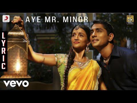 Kaaviyathalaivan - Aye Mr. Minor Lyric | A.r.rahman | Siddharth, Prithviraj video
