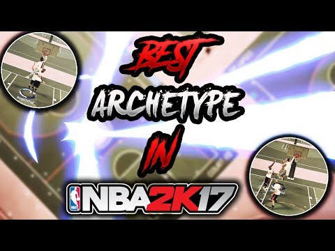 BEST ARCHETYPE IN NBA 2K17 REVEALED! HOW TO GET SO MANY RARE POSTERIZER ANIMATIONS! NBA 2K17 MYPARK