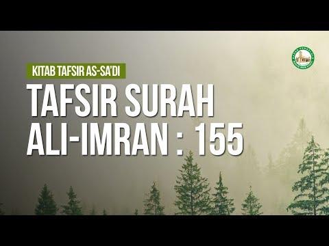Tafsir Surah Ali-Imran : 155 - Ustadz Ahmad Zainuddin Al-Banjary