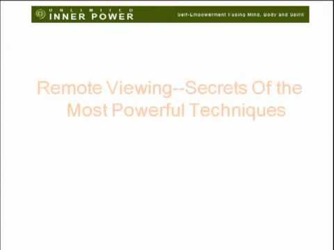 Remote Viewing Techniques - Secrets of the Most Powerful Techniques