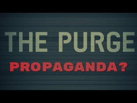 Is The Purge Propaganda?
