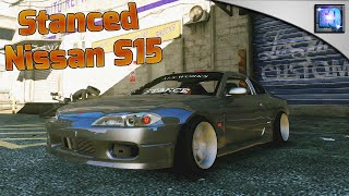 GTA 5 PC | Stanced Nissan S15 + Drift Handling mod